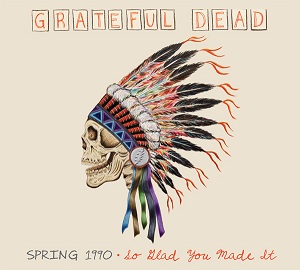 Grateful Dead Spring 1990 So Glad You Made It