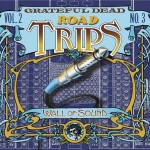 Grateful Dead Road Trips, Vol 2. No. 3
