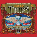 Grateful Dead Road Trips Vol. 3, No. 1