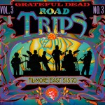 Grateful Dead Road Trips Vol. 3, No. 3