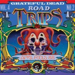 Grateful Dead Road Trips Vol. 4, No. 2