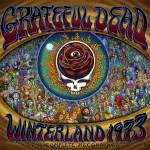 Grateful Dead Winterland 1973: The Complete Recordings