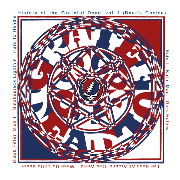 Grateful Dead Bear's Choice History of the Grateful Dead Volume 1 album cover art