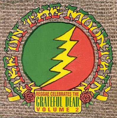 Fire On The Mountain Reggae Celebrates the Grateful Dead volume 2 album cover artwork