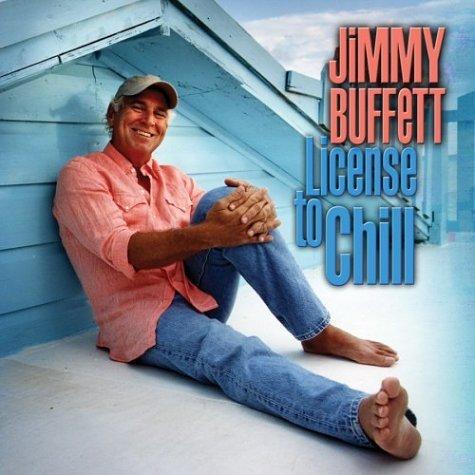 Jimmy Buffett License To Chill album cover artwork