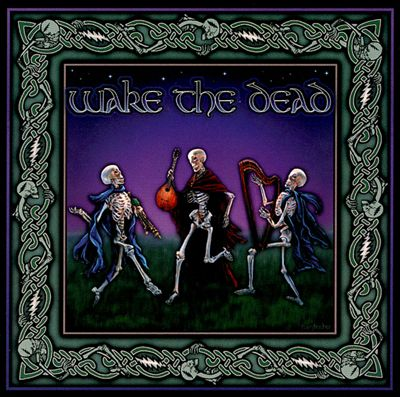 Wake The Dead album cover artwork Grateful Dead Irish Celtic